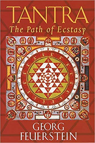 Tantra Goddess Book, Tantra The Path of Ecstasy by Georg Feuerstein